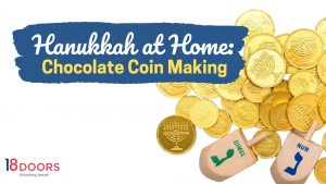 Hanukkah at Home: Chocolate Coin Making