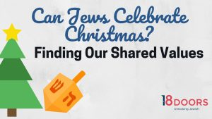 Boston 2020 12 - Can Jews Celebrate Christmas? Finding Our Shared Values